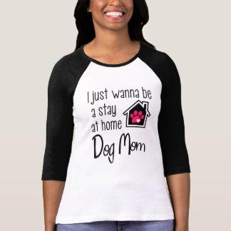 Camiseta Apenas quiero ser una mamá casera del perro
