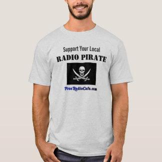 Camiseta:  ¡Apoye a su pirata de la radio local! Camiseta