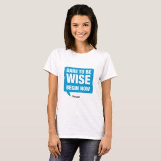 Camiseta Atrevimiento a ser sabio