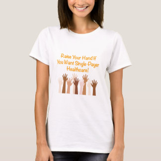 Camiseta Aumente su mano para la atención sanitaria del