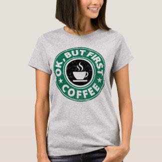 Camiseta Autorización, pero primer café