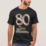 Camiseta Awesome Since May 1941 80Th Birthday 80 Year Old B