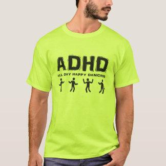 Camiseta Baile todo el día feliz de ADHD