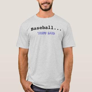 Camiseta Béisbol… , el 'nuff dijo