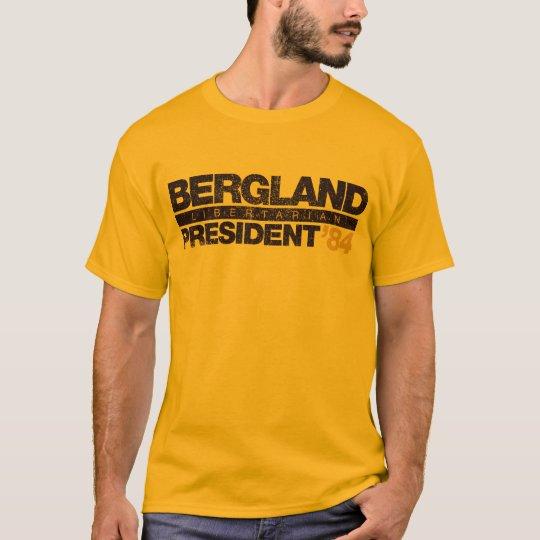Camiseta Bergland para presidente Shirts