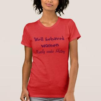 Camiseta bien comportada de las mujeres