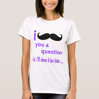 Camiseta Bigote usted una plantilla de Qpc de la pregunta