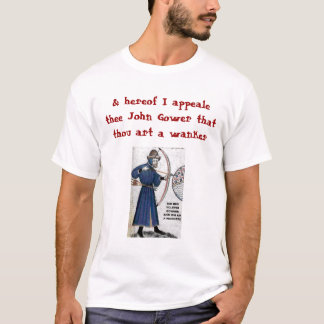 Camiseta Blog de Chaucer: Gower = Wankere