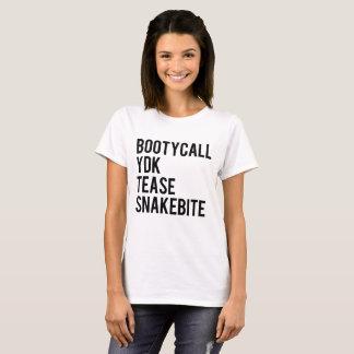 Camiseta Bootycall YDK toma el pelo el Snakebite