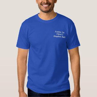 Camiseta Bordada ¡Activista para la regla de Christ'sKingdom!