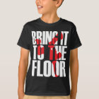 Camiseta Bring_To_Floor_Wht.ai