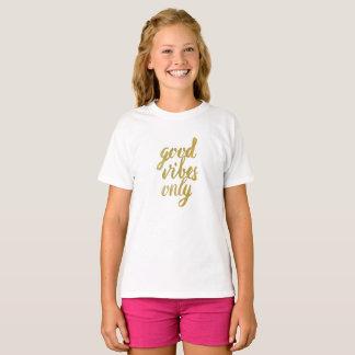 Camiseta Buena sensación solamente (top del lema de los