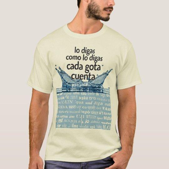 Camiseta Cada gota cuenta