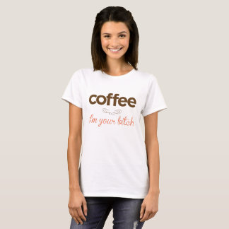 """Camiseta """"Café soy su perra """""""