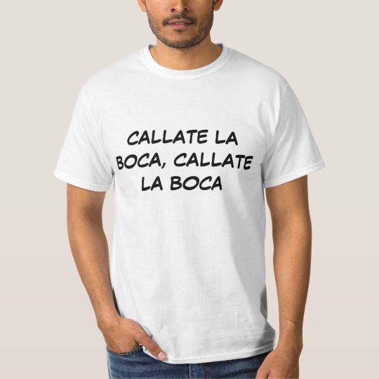 CAMISETA CALLATE LA BOCA