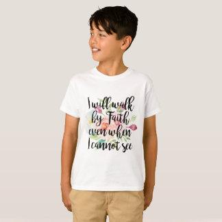 Camiseta Caminaré por la fe incluso cuando no puedo ver