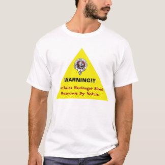 Camiseta ¡Camisa amonestadora chistosa de MacGregor!