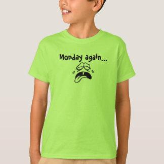 Camiseta camiseta, niños, lunes otra vez, grito