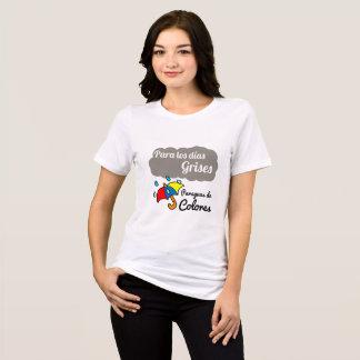 Camiseta Camiseta, Para los días grises paraguas de colores
