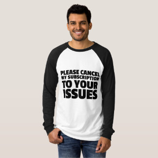 Camiseta Cancele por favor mi suscripción