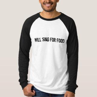 Camiseta Cantará para la comida
