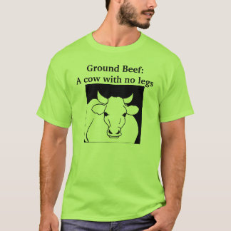 Camiseta Carne picada: Una vaca sin las piernas