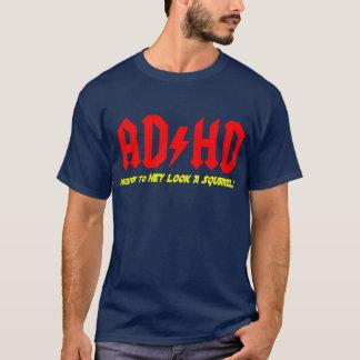 Camiseta ¡Carretera de ADHD EY a la MIRADA UNA ARDILLA!