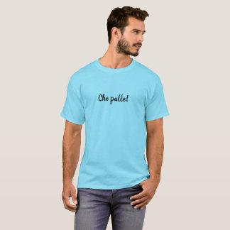 Camiseta ¡Che Palle!