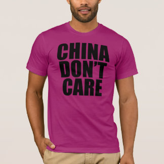 CAMISETA CHINA NO CUIDA