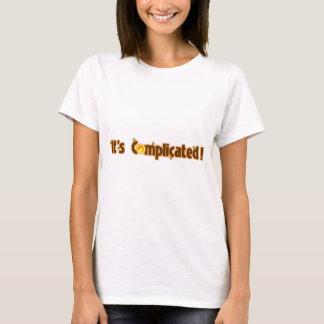 Camiseta Chisme fantástico: Ha complicado