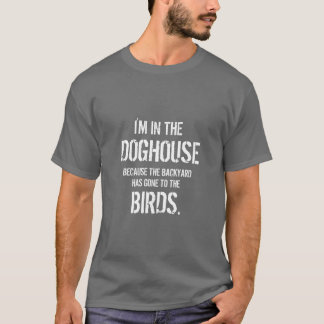 Camiseta Cita divertida estoy en la caseta de perro