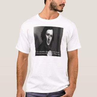 Camiseta Cita perfecta del poeta de dios de Robert Browning