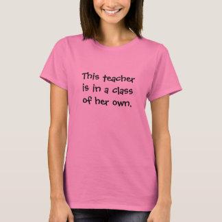 Camiseta Clase de su propio lema divertido del profesor de