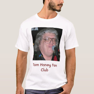 Camiseta Club de fans de Tom Haney