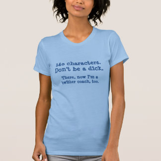 Camiseta Coches del gorjeo - 140 caracteres. No sea un