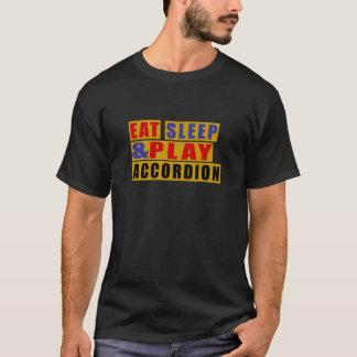 Camiseta Coma el ACORDEÓN del sueño y del juego