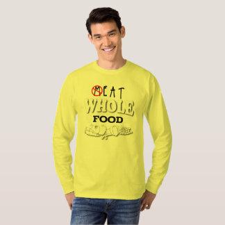 Camiseta Coma la comida entera