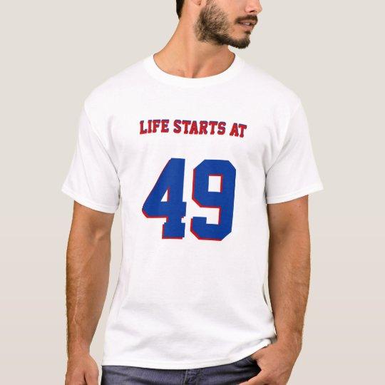 Camiseta Comienzo de la vida en el 49.o cumpleaños