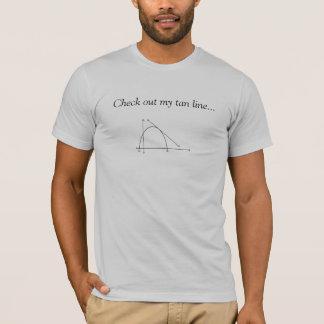 Camiseta Compruebe hacia fuera mi línea del moreno…