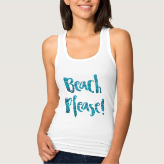 "Camiseta Con Tirantes ""Beach Please!"""