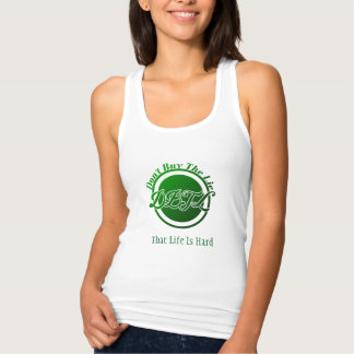 Camiseta Con Tirantes DBTL que la vida es dura