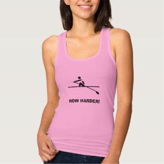 Camiseta Con Tirantes Una diversión más dura de los rowers de la fila de