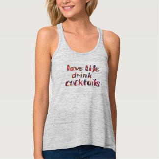 Camiseta Con Tirantes Vida del amor, cócteles de la bebida
