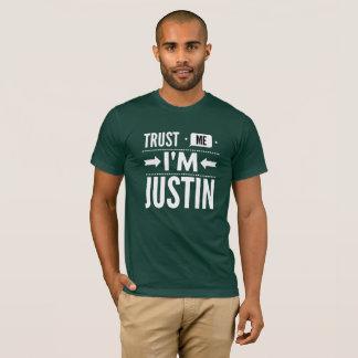 Camiseta Confíe en que yo es Justin
