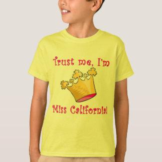 Camiseta Confíe en que yo es Srta. California