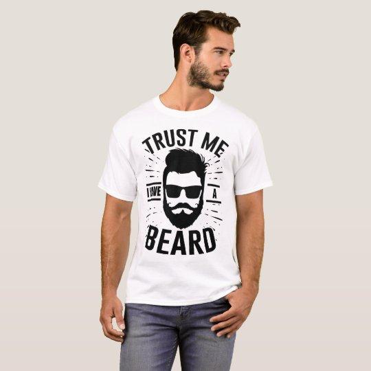 Camiseta confíe en que yo tiene una barba