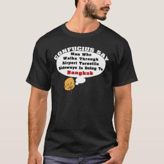 Camiseta Confucio dice: El ir a Bangkok