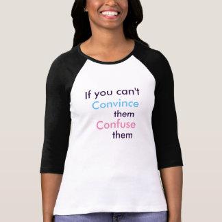 Camiseta Confúndalos (la T) de las mujeres
