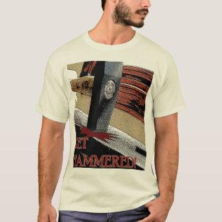 Camiseta ¡Consiga martillado!