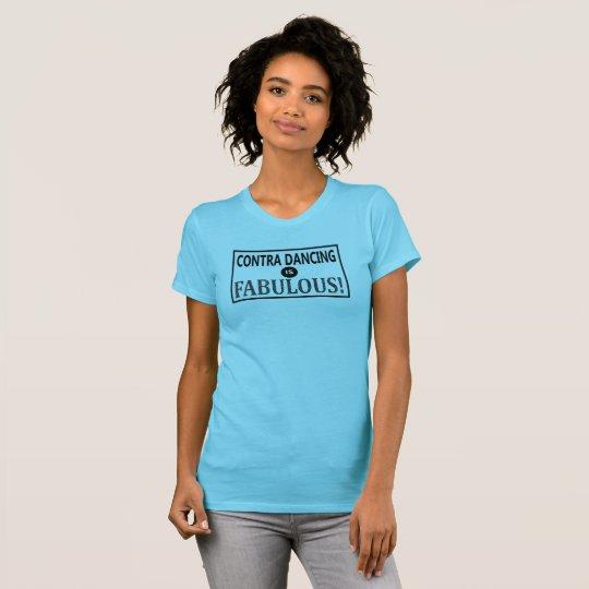 Camiseta ¡Contra el baile es fabuloso!